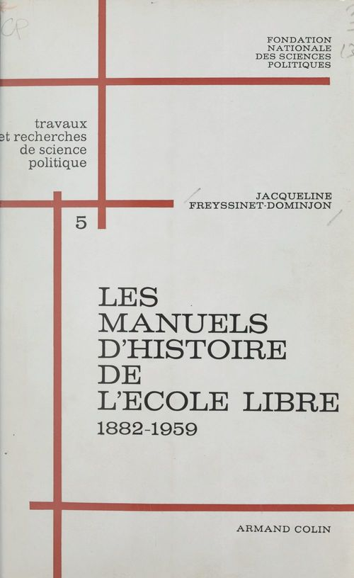 Les manuels d'histoire de l'école libre (5). 1882-1959 : de la loi Ferry à la loi Debré