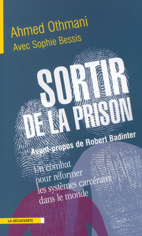 Sortir de la prison un combat pour reformer systemes carceraux dans le monde