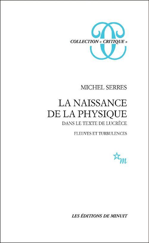 La naissance de la physique dans le texte de Lucrèce ; fleuves et turbulences