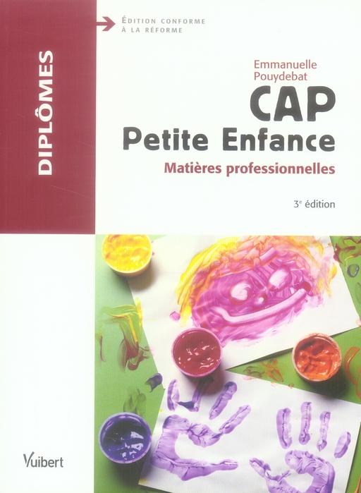 matières professionnelles ; cap petite enfance (3e édition)