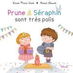 Vente Livre Numérique : Prune et Séraphin sont très polis  - Karine Marie Amiot - Florian Thouret