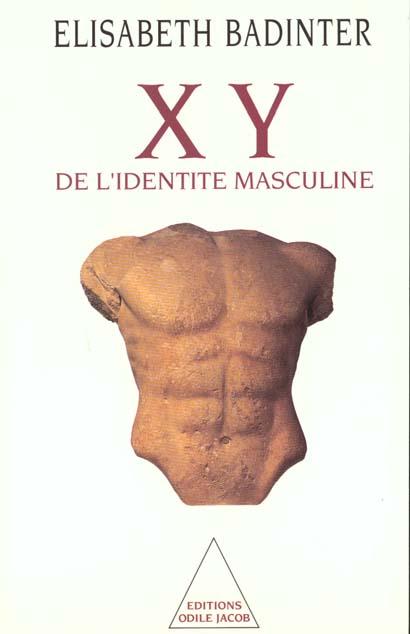 Xy ; De L'Identite Masculine