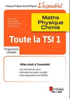 toute la TSI 1 ; maths, physique, chimie
