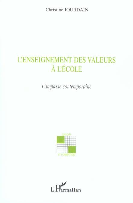 L'enseignement des valeurs a l'ecole - l'impasse contemporaine