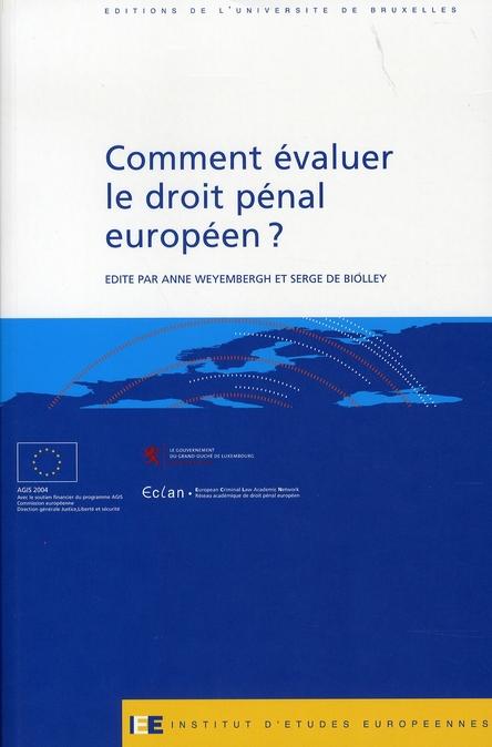 Comment évaluer le droit pénal européen ?