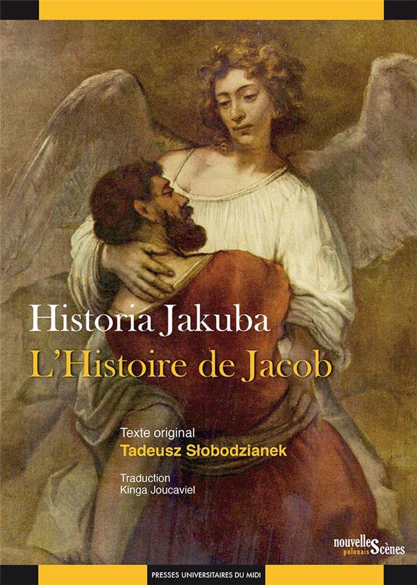 Historia Jakuba / l'histoire de Jacob