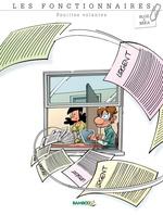 Vente EBooks : Les Fonctionnaires - Tome 1 - Feuilles volantes  - BeKa