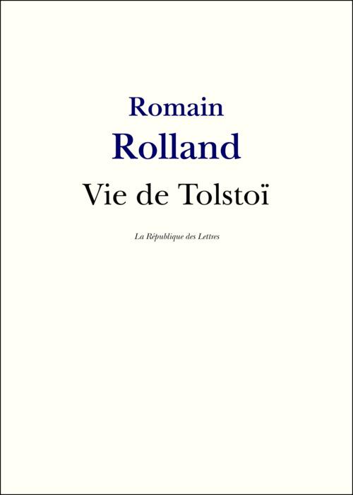 Vie de Tolstoï (édition 2010)