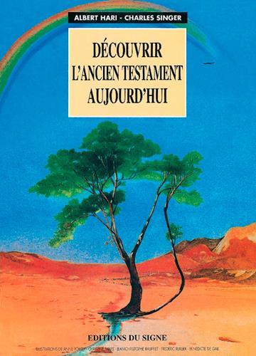 DECOUVRIR L-ANCIEN TESTAMENT AUJOURD-HUI