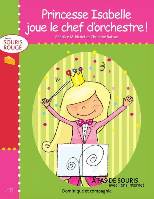 Princesse Isabelle joue le chef d´orchestre !