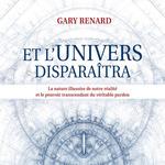 Vente AudioBook : Et l'univers disparaîtra  - Gary Renard - Gary R. Renard