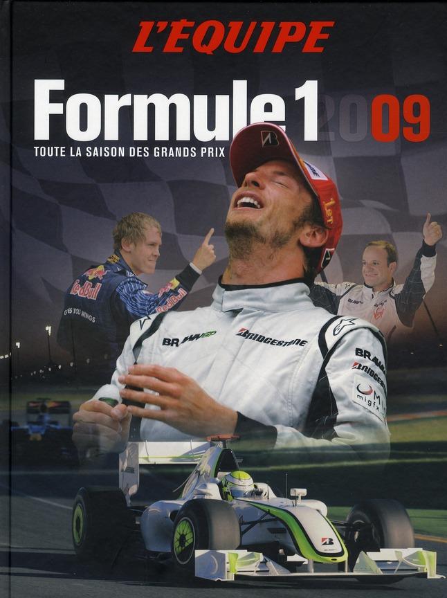 Formule 1 ; toute la saison des grands prix 2009