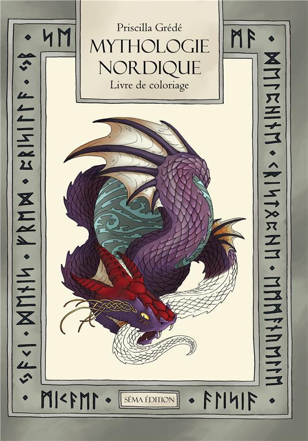 Mythologie Nordique Le Livre De Coloriage Priscilla