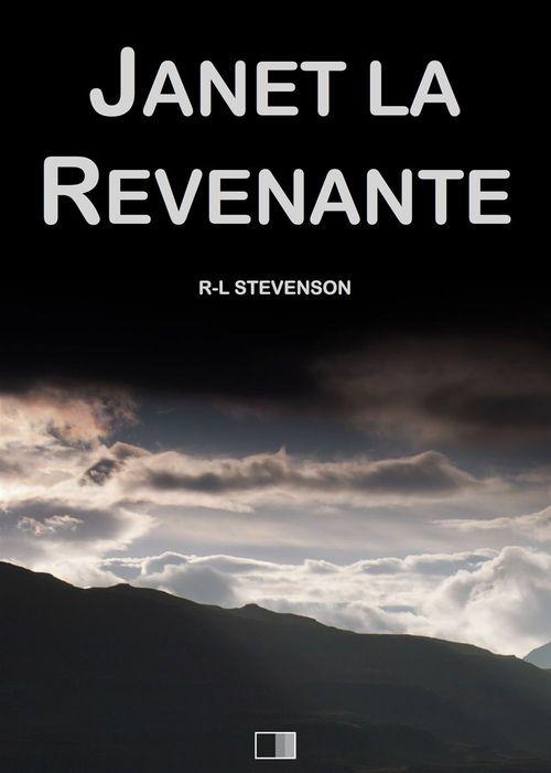 Janet la Revenante (suivi de Will du Moulin)