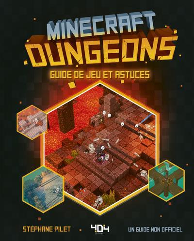 Minecraft ; dungeons ; guide de jeu et astuces