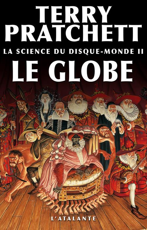 la science du Disque-monde t.2 ; le globe