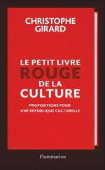 Vente EBooks : Le petit livre rouge de la culture  - Christophe Girard