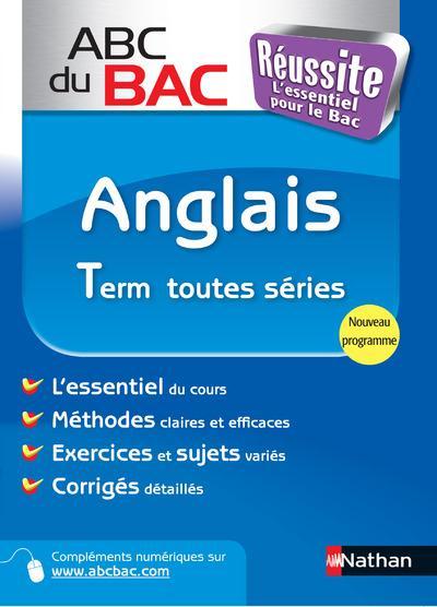 Abc Du Bac Reussite T.15; Anglais Terminale ; Toutes Series ; Programme 2012
