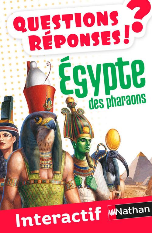 Égypte des pharaons - Questions/Réponses