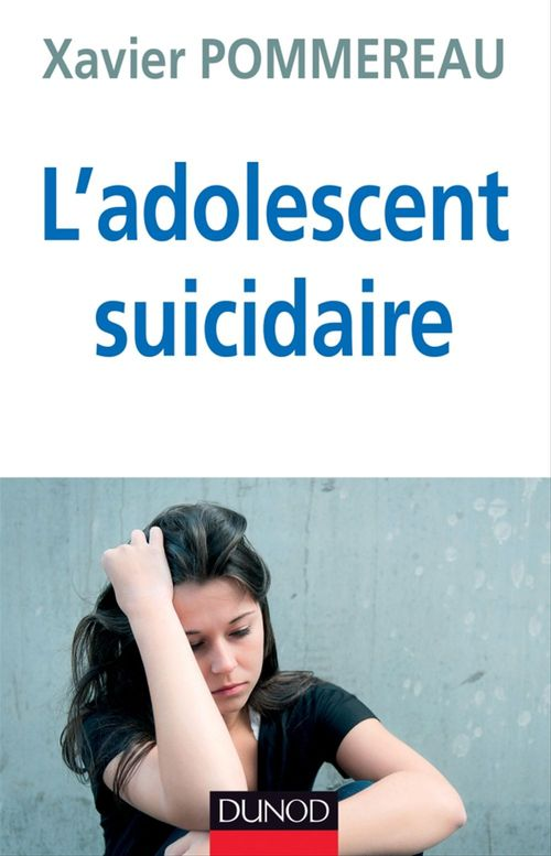 L'adolescent suicidaire (3e édition)