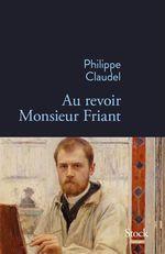 Vente Livre Numérique : Au revoir Monsieur Friant  - Philippe Claudel