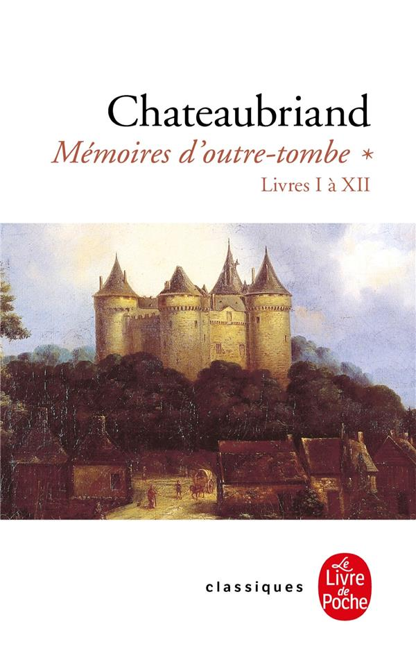 MEMOIRES D'OUTRE-TOMBE T.1