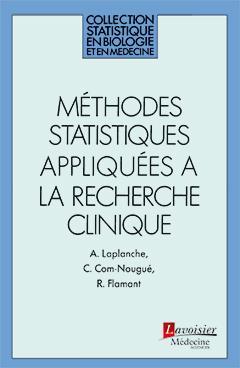 Methodes Statistiques Appliquees A La Recherche Clinique