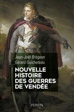 Vente Livre Numérique : Nouvelle histoire des guerres de Vendée  - Gérard Guicheteau - Jean-Joël Brégeon