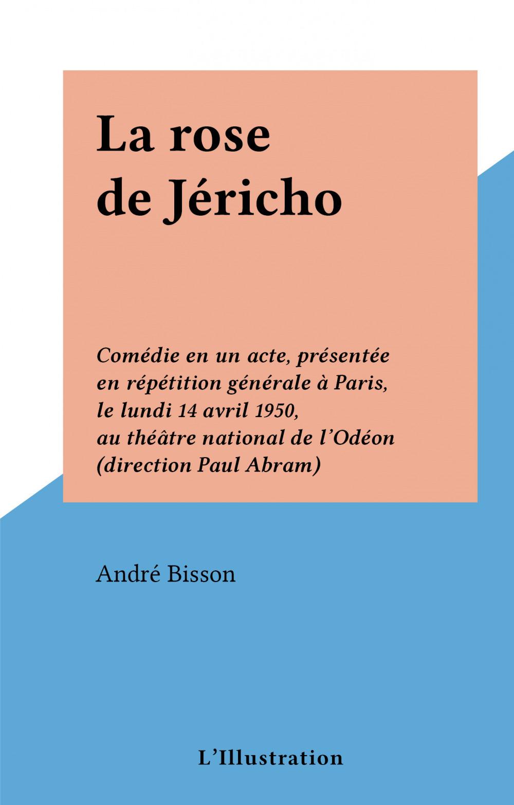 La rose de Jéricho  - André Bisson