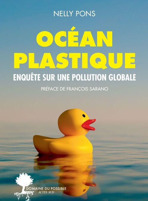 Océan plastique ; enquête sur une pollution globale
