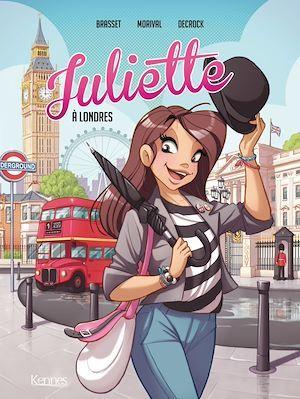 Juliette t.3 ; Juliette à Londres