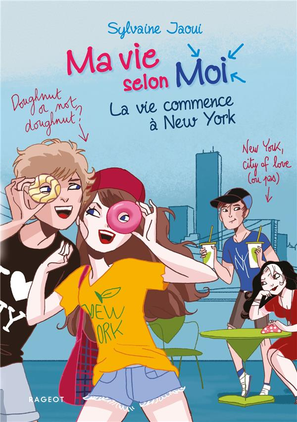 Ma vie selon moi T.12 ; la vie commence à New York