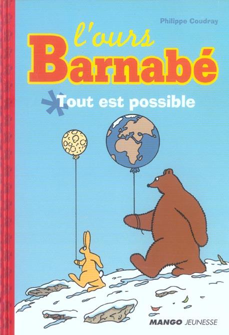 L'ours Barnabé ; tout est possible