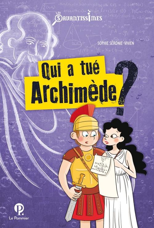 Qui a tué Archimède ?
