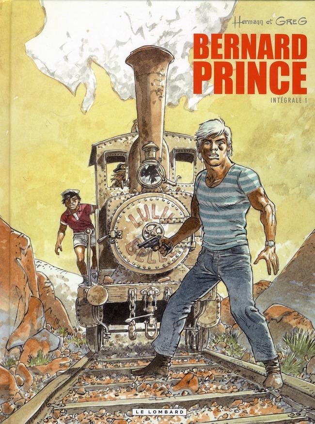 Bernard Prince ; Integrale T.1