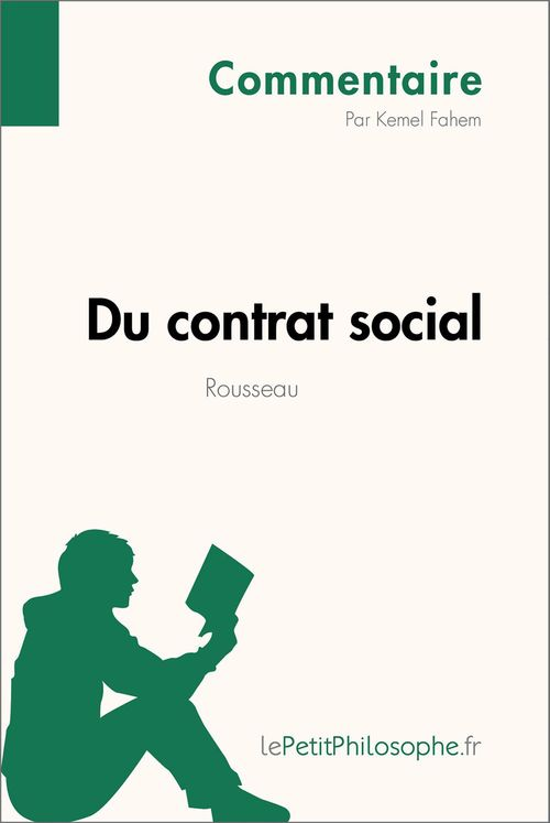 Du contrat social de Rousseau (Commentaire)