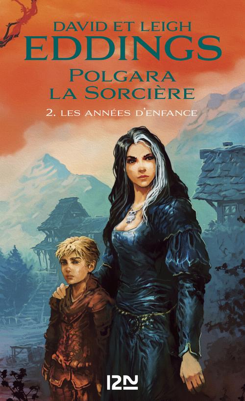Vente EBooks : Polgara la sorcière t.2 ; les années d'enfance  - David Eddings  - Leigh Eddings