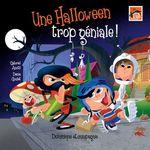 Vente EBooks : Une Halloween trop géniale !  - Gabriel Anctil
