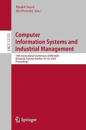 Computer Information Systems and Industrial Management  - Jiri Dvorsky  - Jirí Dvorský  - Khalid Saeed