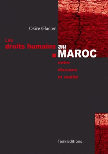 Les droits humains au Maroc ; entre discours et réalité