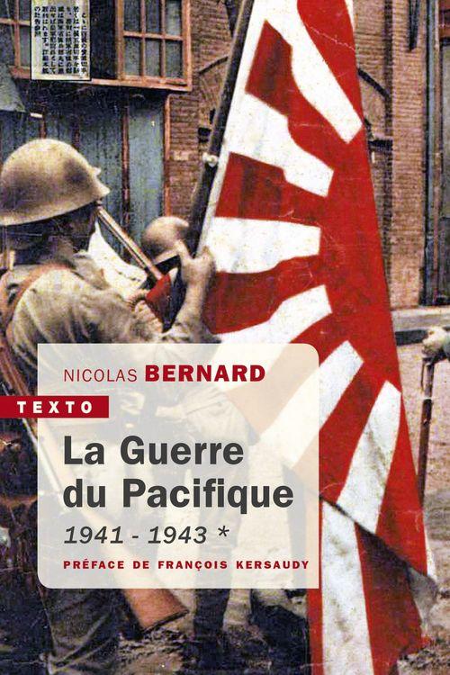 La Guerre du Pacifique Tome 1  - Nicolas Bernard