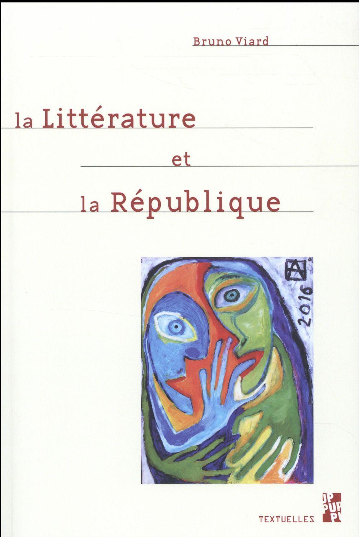 Litterature et la republique