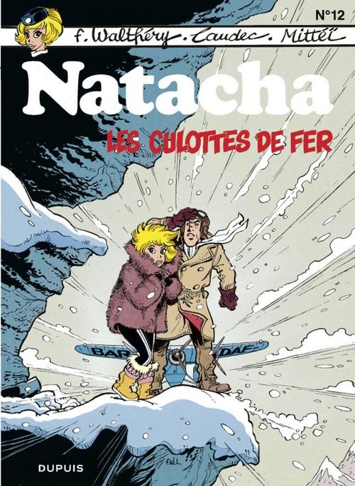 Natacha t.12 ; les culottes de fer  - Laudec  - Mittéï