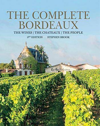 THE COMPLETE BORDEAUX  -  THE WINES  -  THE CHATEAUX  -  THE PEOPLE (EDITION 2017)