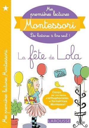 Mes premières lectures Montessori ; la fête de Lola