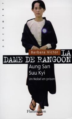 La dame de rangoon, aung san suu kyi