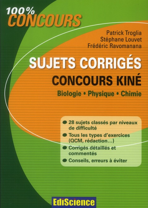 Concours kiné ; biologie, physique et chimie ; sujet corrigés