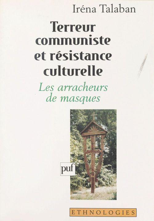 Terreur communiste et resistance culturelle