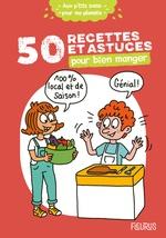 Vente Livre Numérique : 50 recettes et astuces pour bien manger  - Cécile Desprairies