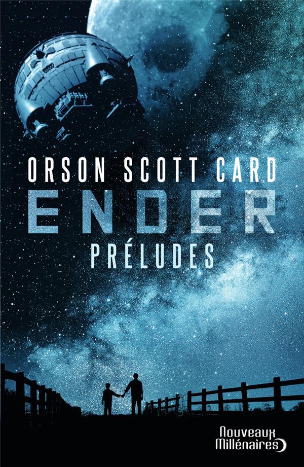 Le cycle d'Ender ; préludes